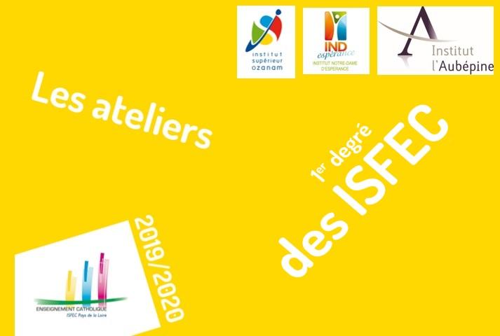 2019 - 2020 : les ateliers des ISFEC